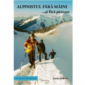 """Cartea """"Alpinistul fără mâini... şi fără picioare"""""""