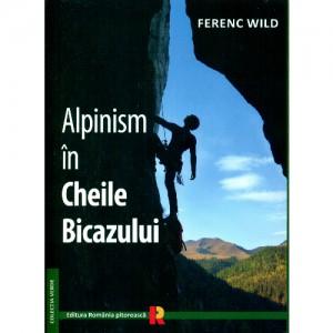 Cheile Bicazului. Ghid de catarare. Alpinism