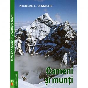 Oameni si munti. Nicolae Dimache